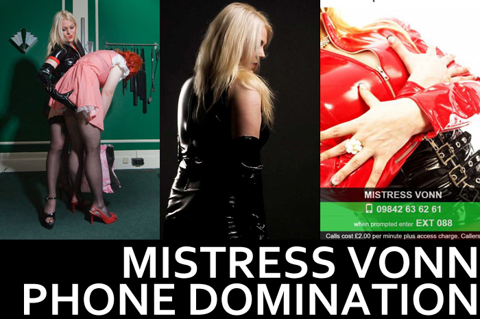 Mistress Vonn – Phone Sessions available